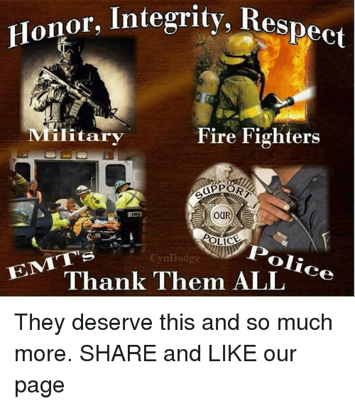 Honor Integrity Respect Military Fire Fighters SPORT OUR
