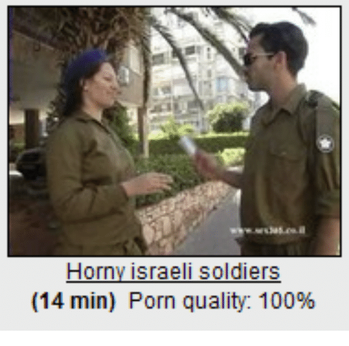 Soldiers Porn And Dank Memes Horn Sraeli Soldiers 14 Min Porn