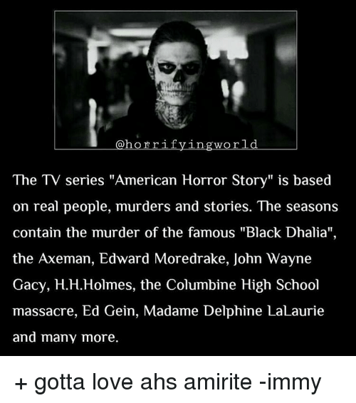 World the TV Series American Horror Story Is Based on Real
