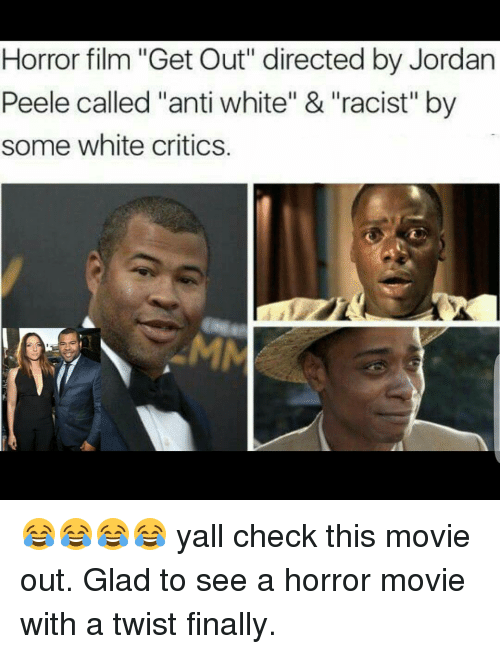 Horror Film Get Out Directed By Jordan Peele Called Anti White