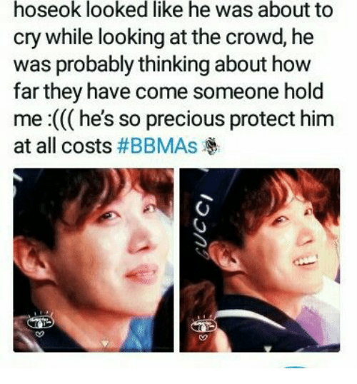Precious, How, and Looking: hoseok looked like he was about to  cry while looking at the crowd, he  was probably thinking about how  far they have come someone hold  me :((( he's so precious protect him  at all costs