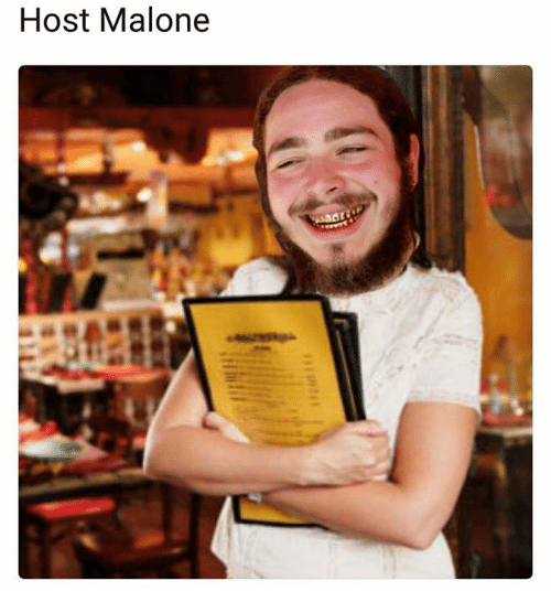 Hosted, Hosting, and Host: Host Malone