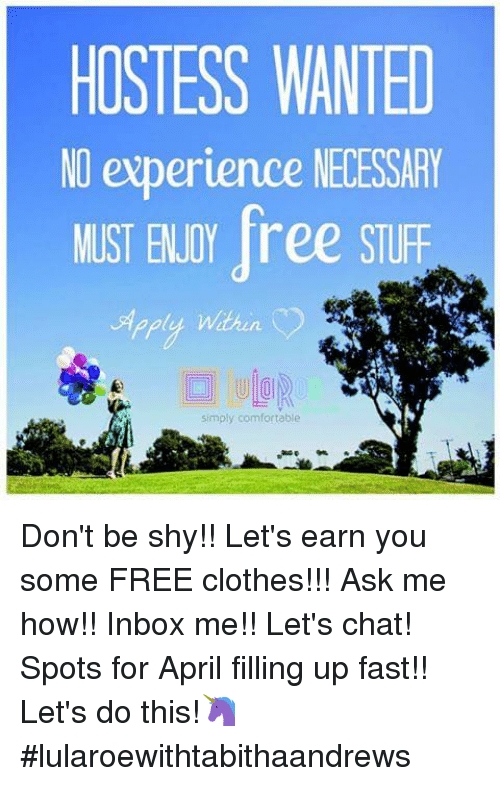 Memes Inbox And HOSTESS WANTED NO Experience NECESSARY MUST ENJOY Ree STUFF