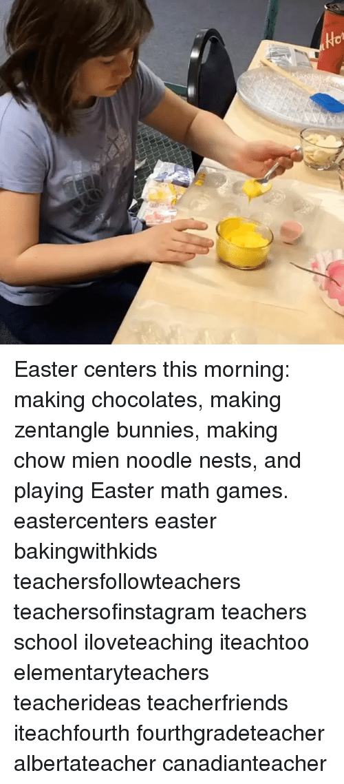Bunnies, Easter, and Memes: Hot Ho Easter centers this morning: making  chocolates