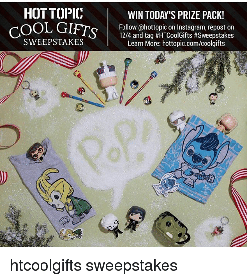 HOT TOPIC COOL GIFTS SWEEPSTAKES WIN TODAY'S PRIZE PACK