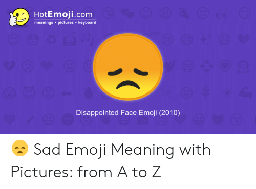 HotEmojicom Meanings Pictures Keyboard ZZZ Disappointed Face