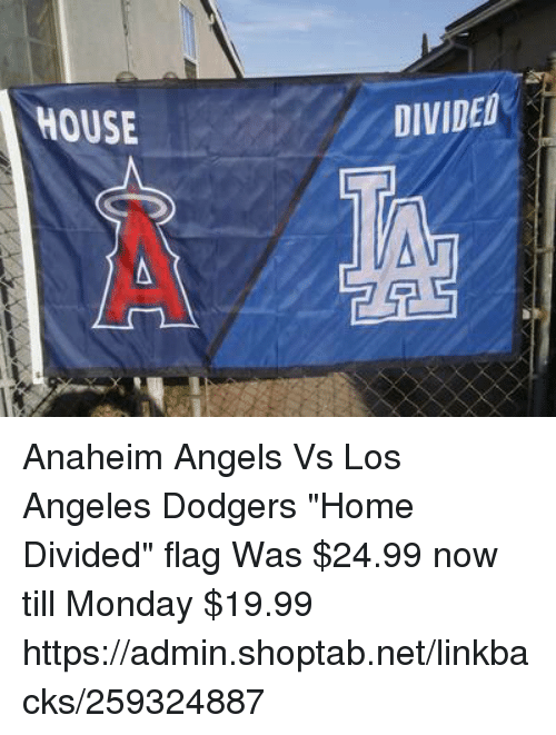 house divided anaheim angels vs los angeles dodgers home divided 23212054 house divided anaheim angels vs los angeles dodgers home divided
