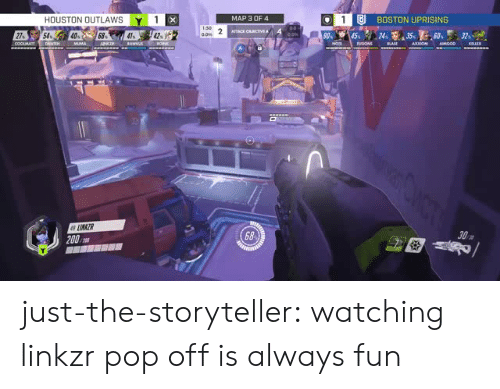 Bailey Jay, Pop, and Pop Off: HOUSTON OUTLAWSY 1  LIU BOSTON UPRISING  MAP 3 OF4  27%  68  68  200 just-the-storyteller:  watching linkzr pop off is always fun