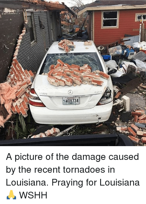 hov734 a picture of the damage caused by the recent 14307138 ✅ 25 best memes about pray for louisiana pray for louisiana memes