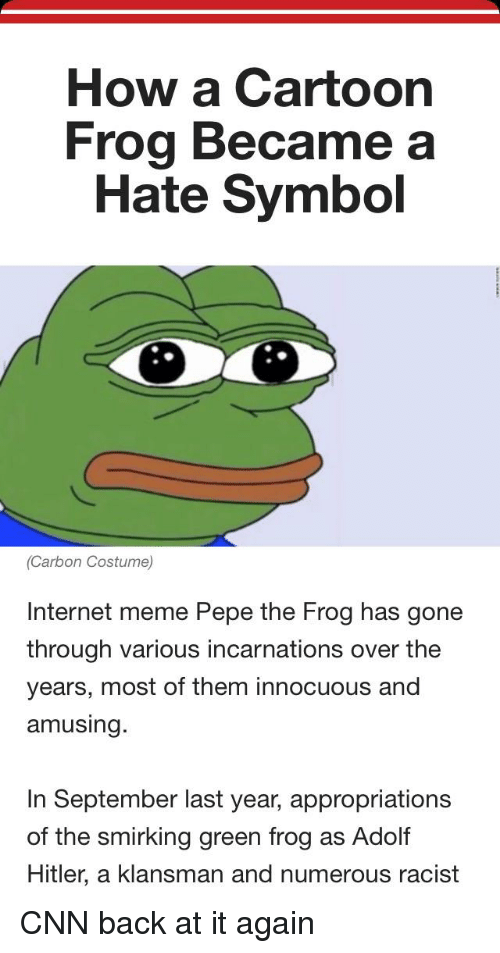 How A Cartoon Frog Became A Hate Symbol Carbon Costume Internet Meme