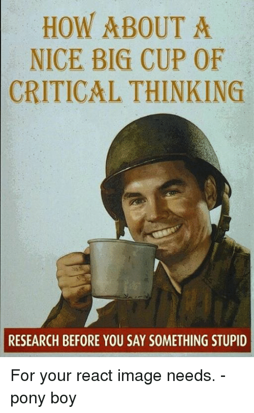 HOW ABOUT a NICE BIG CUP OF CRITICAL THINKING RESEARCH BEFORE YOU ...