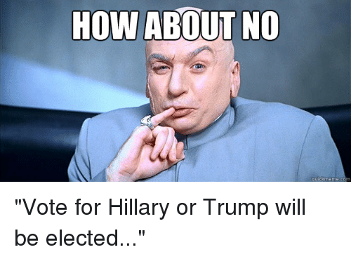 how about no quick meme c vote for hillary or 3144990 25 best paranoid parrot memes ifs memes, scant memes