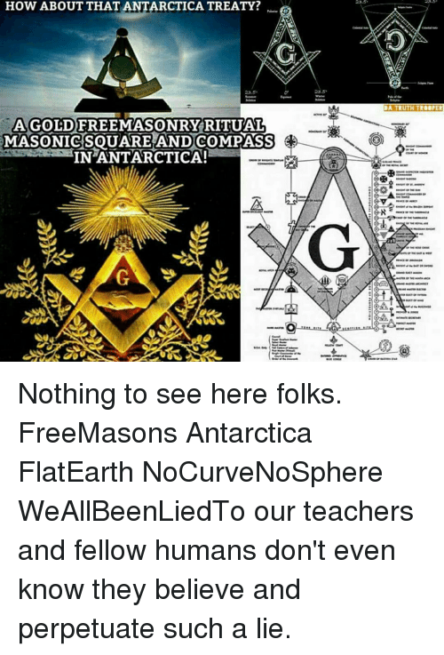 HOW ABOUT THAT ANTARCTICA TREATY? AGOLD FREEMASONRY RITUAL