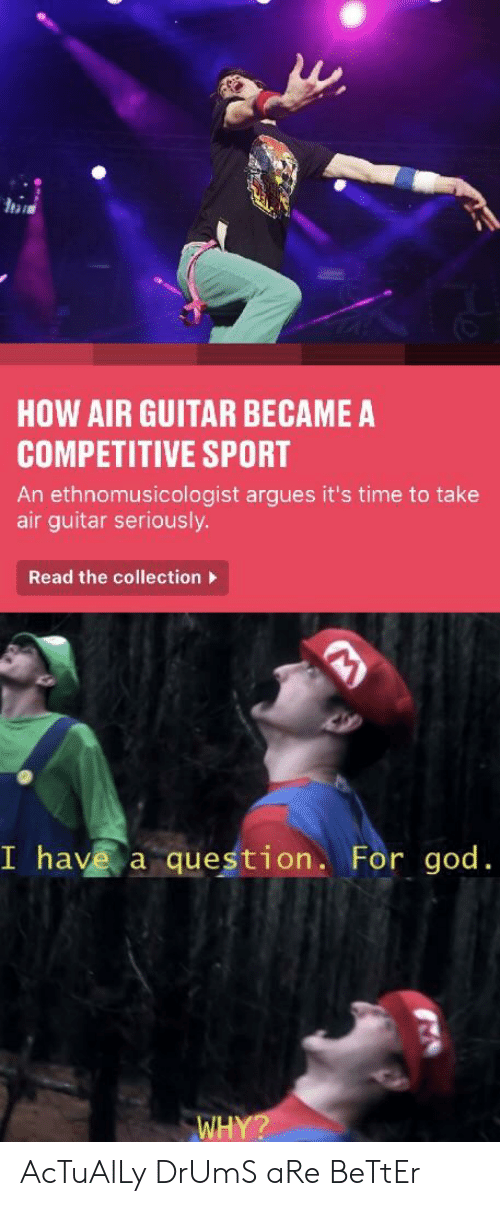 HOW AIR GUITAR BECAME a COMPETITIVE SPORT an