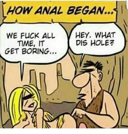 how-anal-began-we-fuck-all-hey-what-time