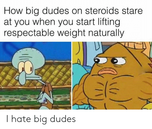 How Big Dudes on Steroids Stare at You When You Start