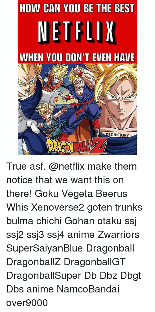 How Can You Be The Best Netflix When You Dont Even Have Bzhistory