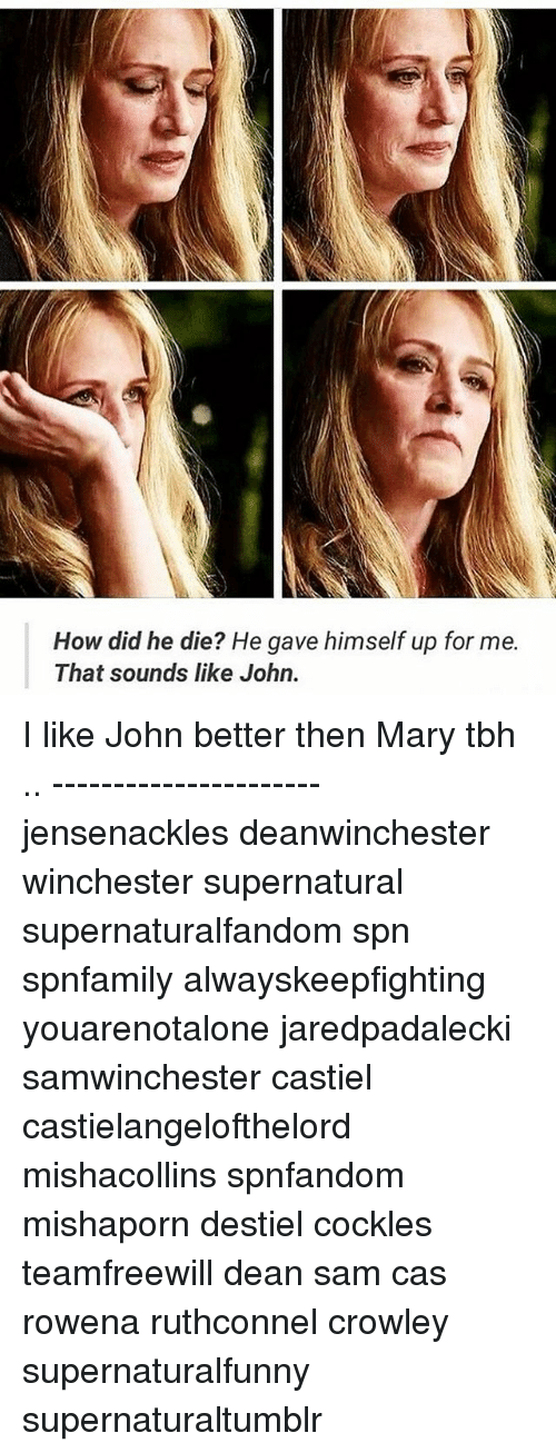 25 best memes about did he die did he die memes memes tbh and supernatural how did he die he gave himself up ccuart Image collections