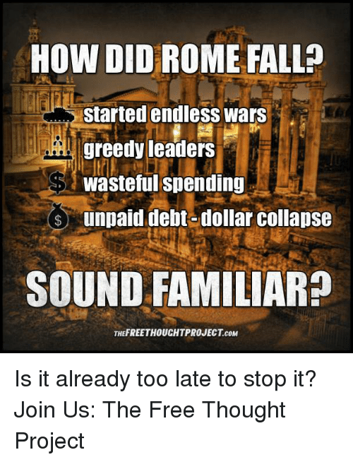 how did rome fall List of alleged reasons for the fall of rome, characterized by the species of argument.