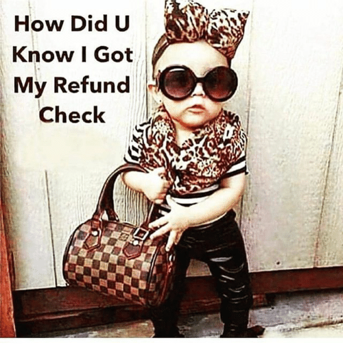 How Did U Know I Got My Refund Check Meme On Me Me Anything and everything about transcripts! how did u know i got my refund check