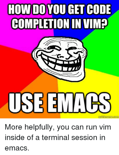 HOW DO YOU GET CODE COMPLETION IN VIM+ USEEMAGs <p>More