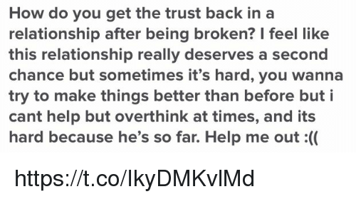 How Do You Get the Trust Back in a Relationship After Being