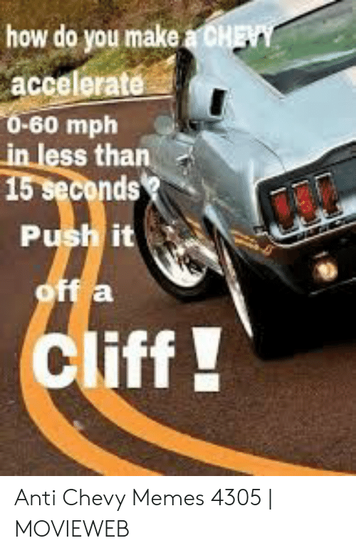 Chevy 0 60 >> How Do You Make A Chevy Accelerate 0 60 Mph In Less Than 15 Seconds