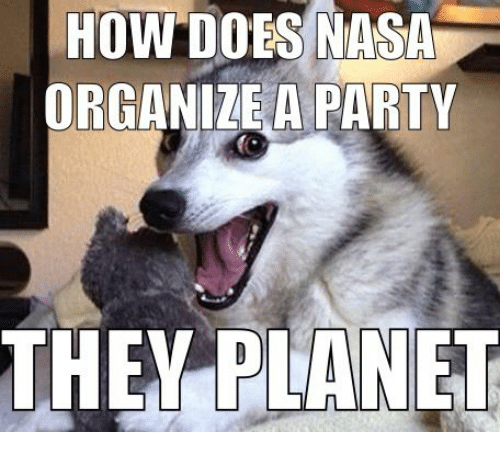 HOW DOES NASA ORGANIZE A PARTY THEY PLANET