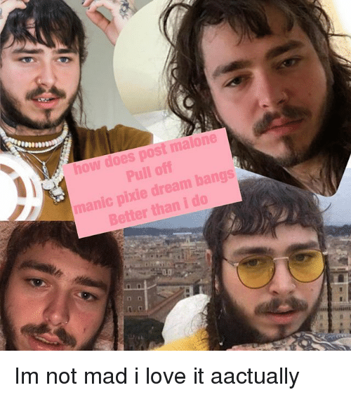 Post Malone Bangs: How Does Post Malone Pull Off Manic Pixie Dream Bangs