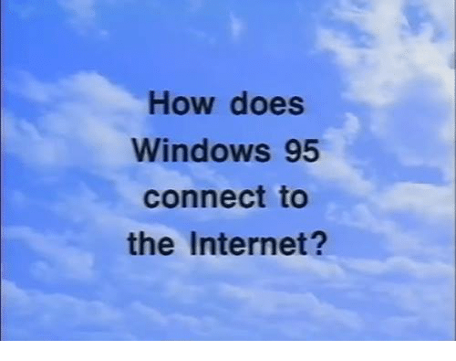 how to connect windows 95 to internet