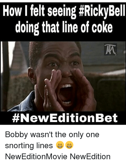 Memes, 🤖, and Coke: How felt seeing #RickyBell  doing that line of coke  #New Edition Bet Bobby wasn't the only one snorting lines 😁😁 NewEditionMovie NewEdition