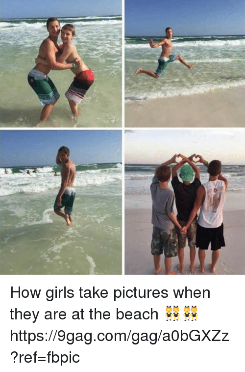 9gag, Dank, and Girls: How girls take pictures when they are at the beach 👯👯 https://9gag.com/gag/a0bGXZz?ref=fbpic