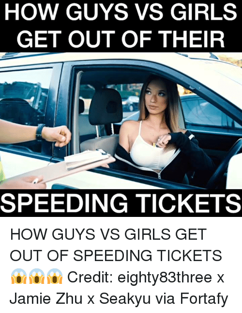 HOW GUYS VS GIRLS GET OUT OF THEIR SPEEDING TICKETS HOW GUYS VS