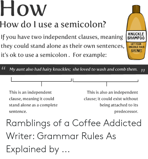 How How Do L Use a Semicolon? If You Have Two Independent