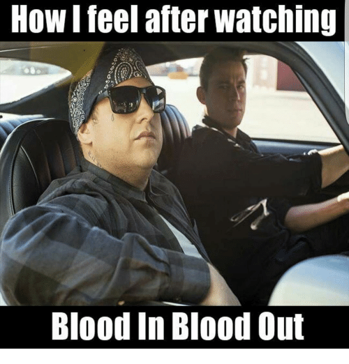 Bloods Memes And How I Feel After Watching Blood In Out