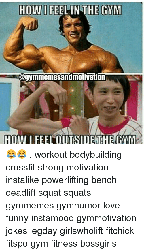 How I Feel In The Gym Gymmemesandmotivation How I Feel 5364661 Png