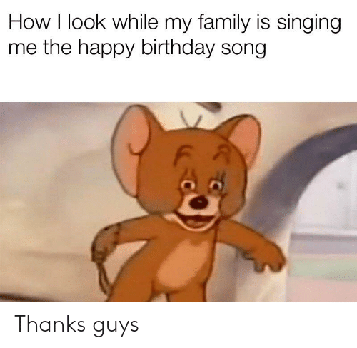 How I Look While My Family Is Singing Me the Happy Birthday