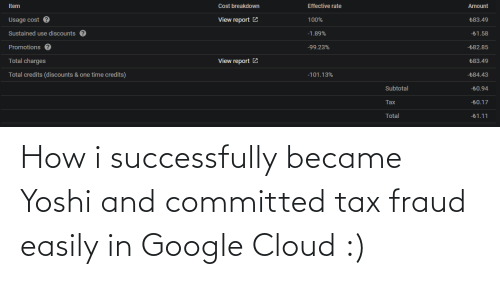 Google, Yoshi, and Cloud: How i successfully became Yoshi and committed tax fraud easily in Google Cloud :)