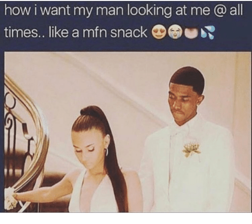 i want my man to want me