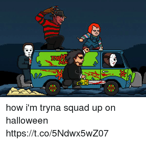 Funny, Halloween, and Squad: how i'm tryna squad up on halloween https://t.co/5Ndwx5wZ07