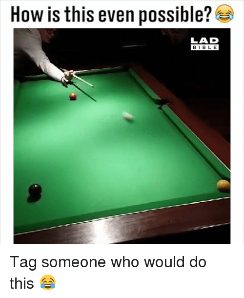 Memes, Bible, and Tag Someone: How is this even possible?  LAD  BIBLE Tag someone who would do this 😂