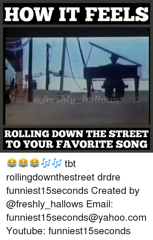 rolling down the street