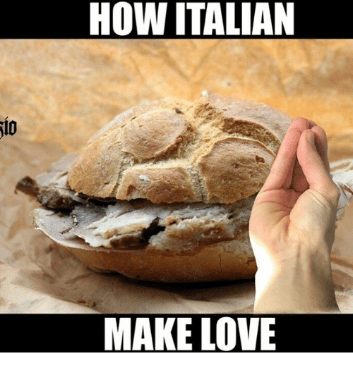 Memes, 🤖, and Making Love: HOW ITALIAN  MAKE LOVE