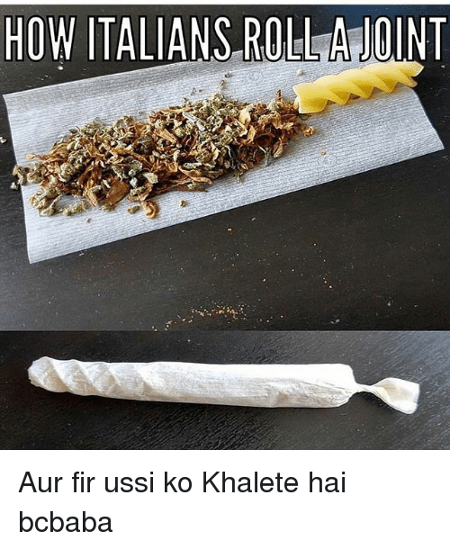 Memes, 🤖, and How: HOW ITALIANS ROLLAOINT Aur fir ussi ko Khalete hai bcbaba
