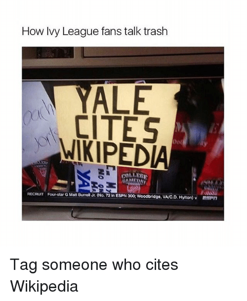 How Ivy League Fans Talk Trash ALE CITES WIKIPED rOLLER
