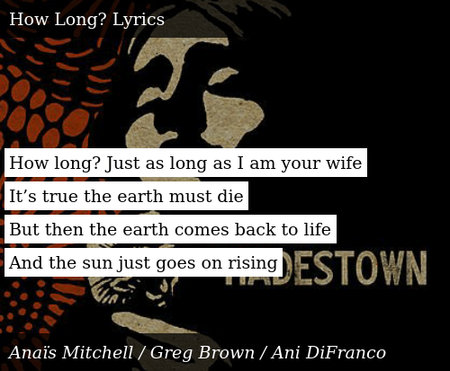 How Long? Just as Long as I Am Your Wife It's True the Earth