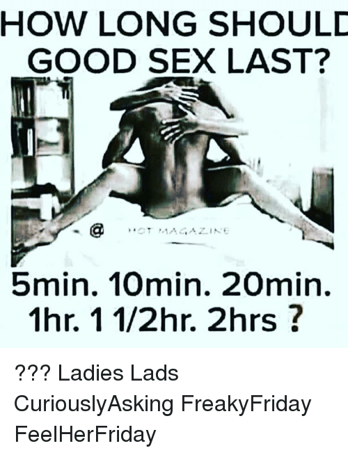 How long should sex last meme