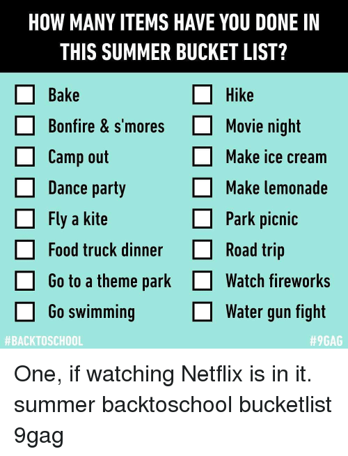 How Many Items Have You Done In This Summer Bucket List Bake Hike Bonfire S Moresmovie Night Camp Out Dance Party Fly A Kite Make Ice Cream Make Lemonade Park Picnic