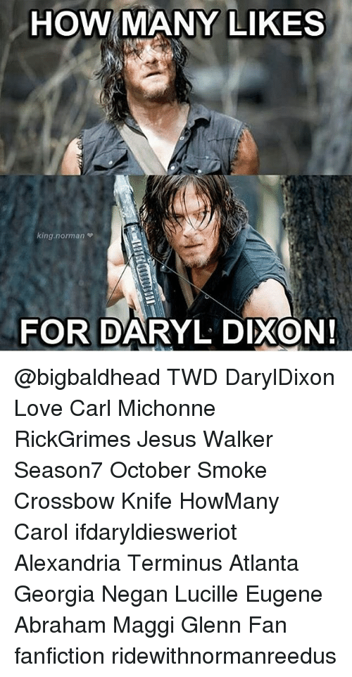 HOW MANY LIKES King Norman FOR DARYL DIXON! TWD DarylDixon Love Carl