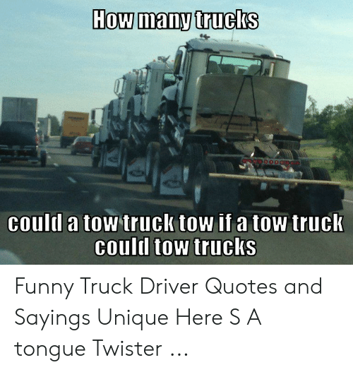 How Many Trucks Coull A Tow Truck Tow If A Tow Truck Could